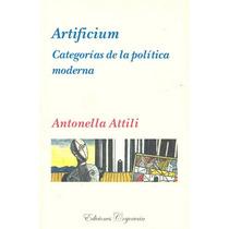 Artificium Categorias De La Politica Moderna - Antonella Att