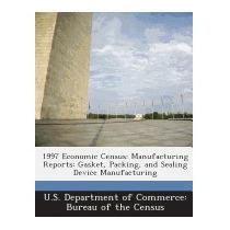 1997 Economic Census: Manufacturing Reports: Gasket,