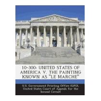10-300: United States Of America V., U S Government Printing