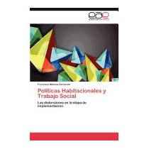 Politicas Habitacionales Y Trabajo Social, Francisco Marcos