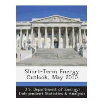 Short-term Energy Outlook, May 2010