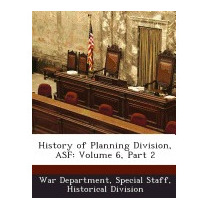 History Of Planning Division, Asf:, Special Staff Historica