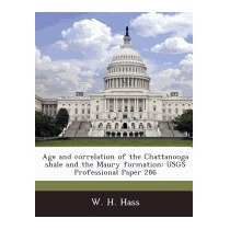 Age And Correlation Of The Chattanooga Shale And, W H Hass