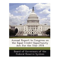 Annual Report To Congress On The Equal Credit Opportunity