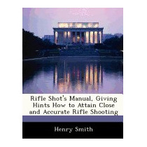 Rifle Shots Manual, Giving Hints How To Attain, Henry Smith