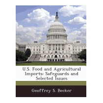 U.s. Food And Agricultural Imports:, Geoffrey S Becker