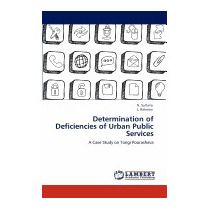 Determination Of Deficiencies Of Urban Public, N Sultana