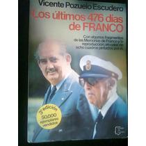 Los Ultimos 476 Dias De Franco Libro Maa