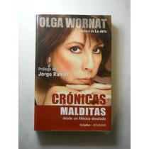 Cronicas Malditas Olga Wornat Envio Gratis