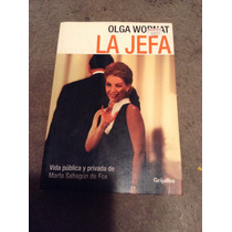 La Jefa,de Olga Wornat