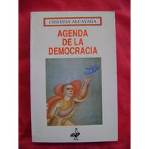 Agenda De La Democracia - Cristina Alcayaga