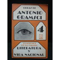 Gramsci, Cuadernos De La Cárcel: Literatura Y Vida Nacional