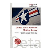 United States Air Force Medical Service, Lambert M Surhone