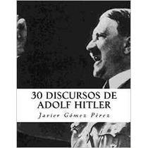 Guerra Mundial Hitler Nazis Discursos Traducidos