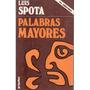 Palabras Mayores De Luis Spota Mmy
