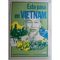 Esto Paso En Vietnam. Ignacio González Janzen. Vbf