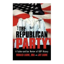 Republican Party: A Father-and-son Review, Ronald Laone Dba
