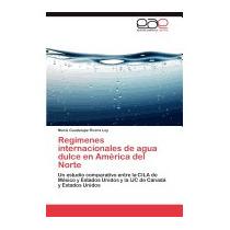 Regimenes Internacionales De Agua, Mar A Guadalupe Rivera