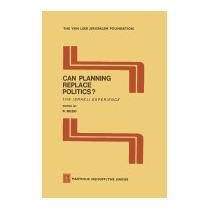 Can Planning Replace Politics?: The Israeli, R Bilski