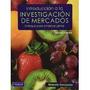 Libro Introduccion A La Investigacion De Mercados 2 Ed *cj