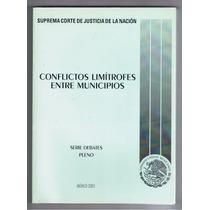 Conflictos Limítrofes Entre Municipios