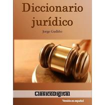 Diccionario Juridico 4,000 Terminos Derecho - Libro Digital