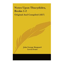 Notes Upon Thucydides, Books 1-2:, John George Sheppard