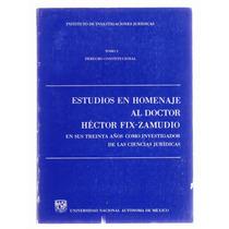 Estudios En Homenaje Al Dr. Héctor Fix-zamudio 3 Tomos