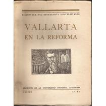 Vallarta En La Reforma - Moisés Glez. Navarro - 1a Ed, 1956