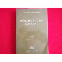 Ejercito Armada Fuero De Guerra Derecho Militar Mexicano