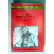 Julio Paulo. Sentencias A Su Hijo. Libro I