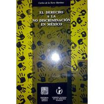 El Derecho A La No Discriminación En México