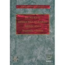 El Nuevo Derecho Agrario Mexicano - Isaias Rivera Rodriguez