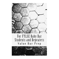 For Fylse Baby Bar Students And Repeaters:, Value Bar Prep