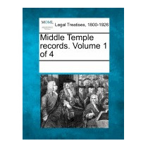 Middle Temple Records. Volume 1 Of 4, Multiple Contributors