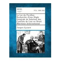 Loi Du Pavillon Recherche Dune Regle, Jacques Eynard