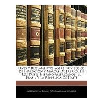 Leyes Y Reglamentos Sobre, Bureau Of The American
