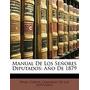 Manual De Los Se Ores Diputados: A O, Cortes Congreso De Los