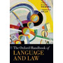 Oxford Handbook Of Language And Law, Peter M Tiersma
