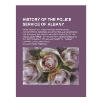 History Of The Police Service Of, William Henry Paddock