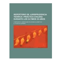 Repertorio De Jurisprudencia Teorica I, D Valentin Gormaz