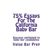 75% Essays For The California Baby Bar:, Value Bar Prep