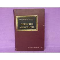 Raúl Cervantes Ahumada, Derecho Mercantil, Editorial Herrero