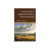Libro Control Fiscal Y Seguridad Juridica Gubernamental