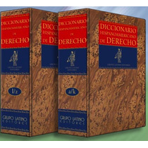 Diccionario Hispanoamericano Del Derecho 2 Vols Grupo Latino