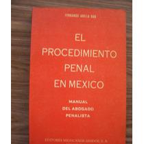 El Procedimiento Penal En México-manual-aut-fdo.arilla Bas