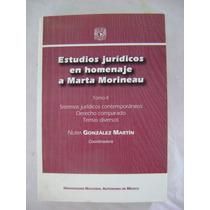 Estudios Jurídicos En Homenaje A Marta Morineau. Tomo 2
