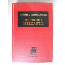 Derecho Mercantil. Roberto L. Mantilla Molina. Vbf