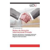 Notas De Derecho Internacional, Jos Pablo Sala Mercado