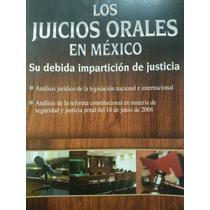 Los Juicios Orales En Mexico